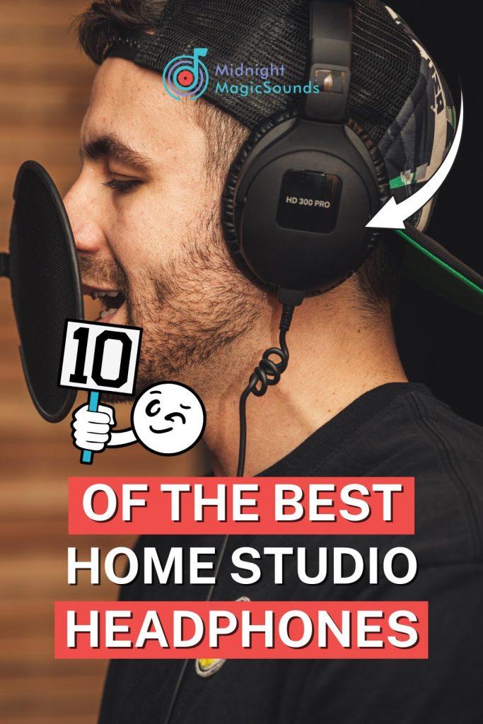 10 Best Home Studio Headphones Pin