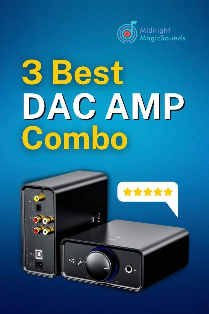 3 Best DAC AMP Combo Pin