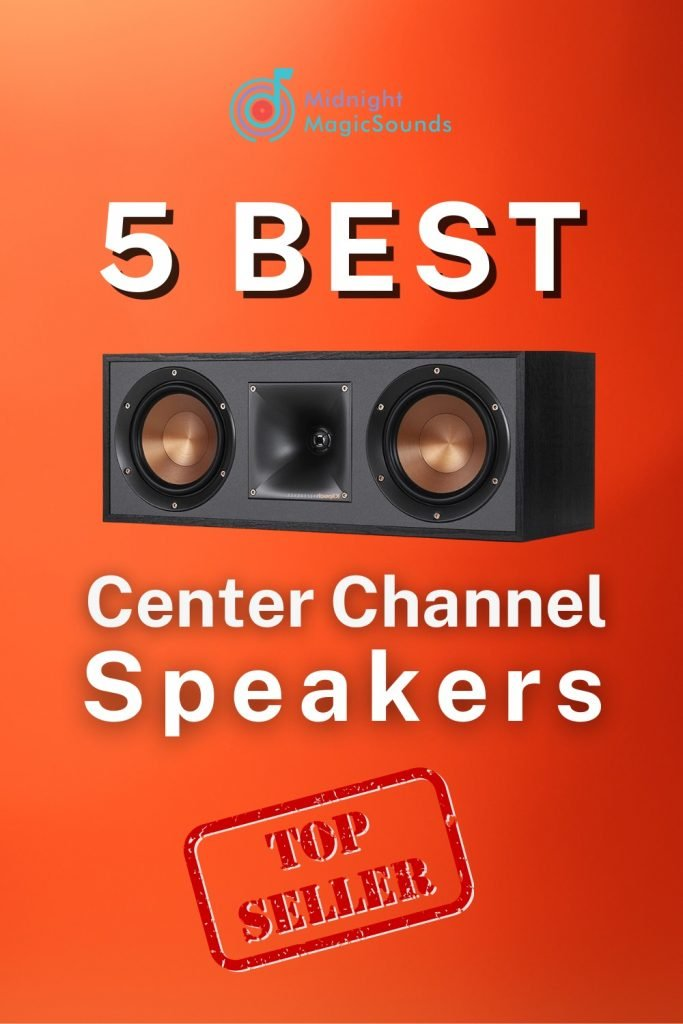 5 Best Center Channel Speakers Pin