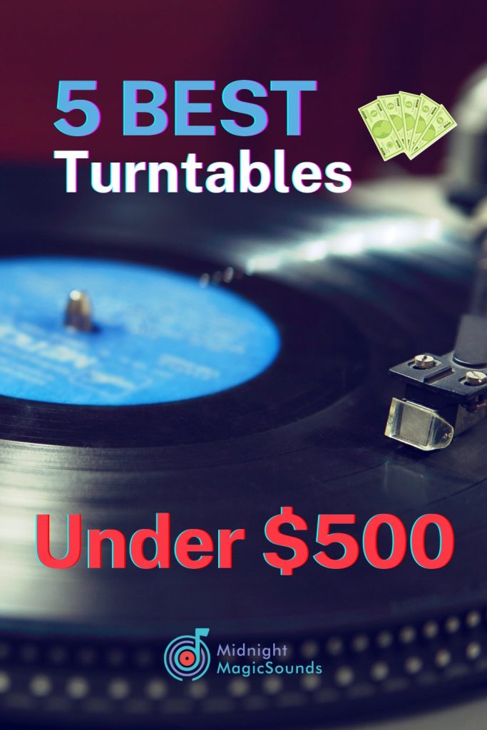 5 Best Turntables Under $500 Pin