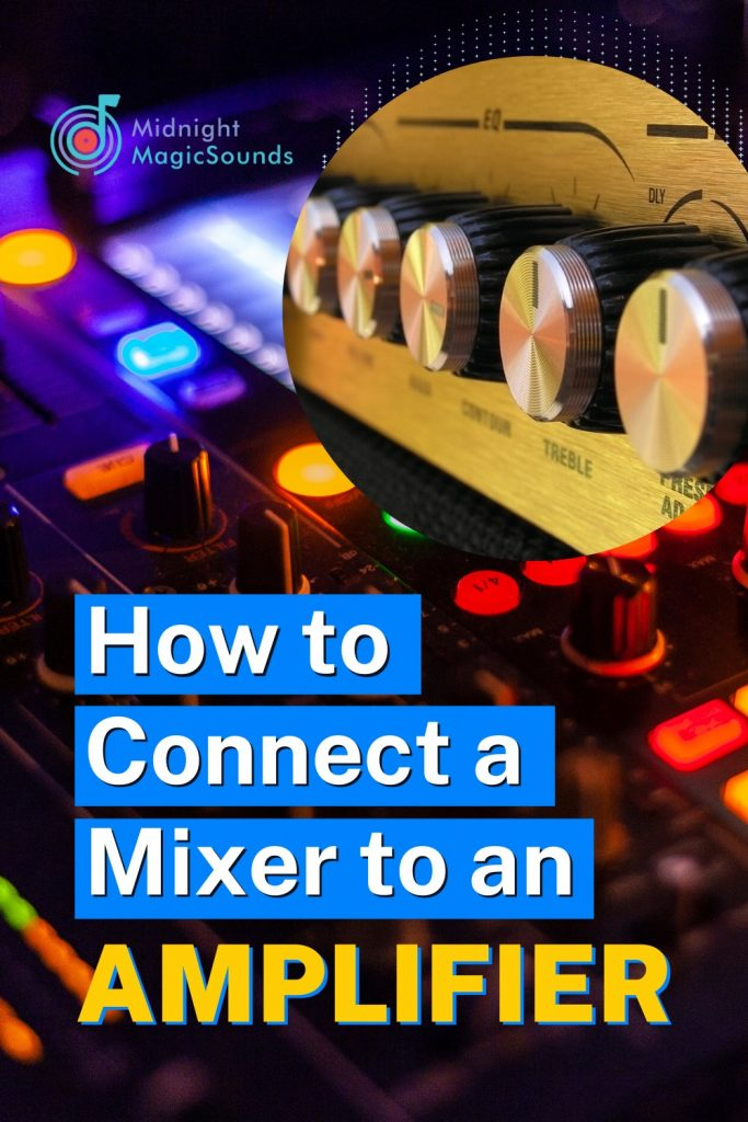 How to Connect a Mixer to an Amplifier Pin
