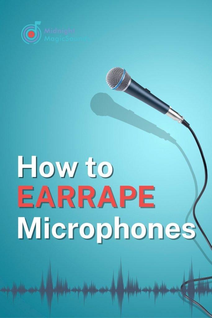 How to Earrape Microphones Pin