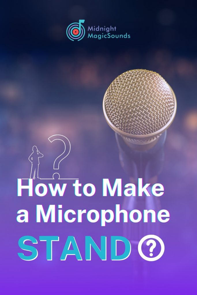 How to Make a Microphone Stand Pin