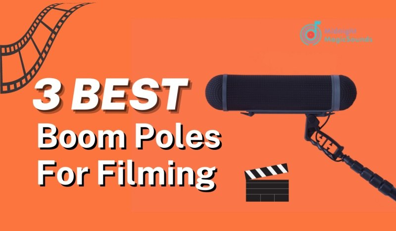 Top 3 Boom Poles For Filming