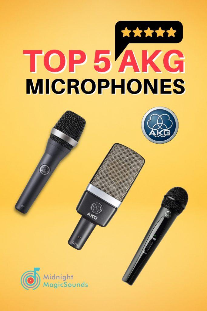 Top 5 AKG Microphones Pin
