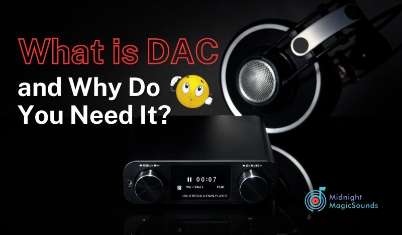 What Is DAC and Why Do You Need It?