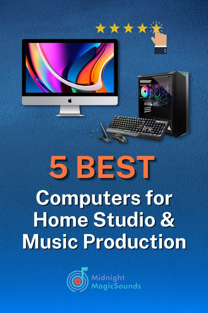 5 Best Computers for Home Studio & Music Production Pin