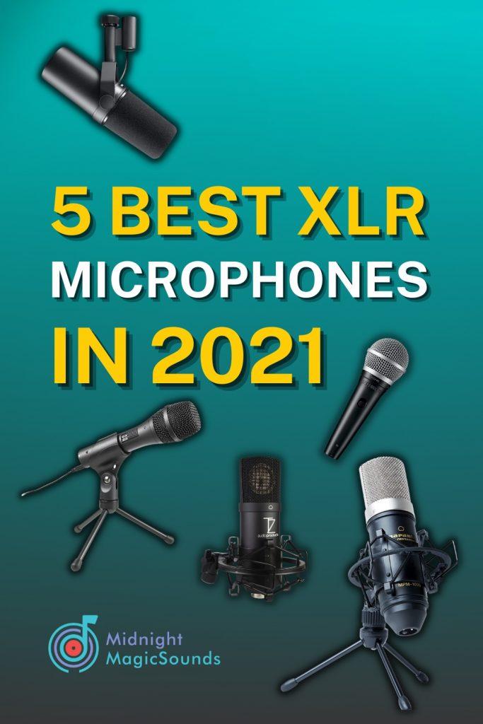 5 Best XLR Microphones In 2021 Pin