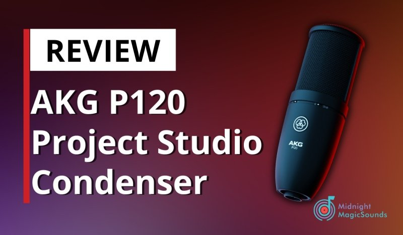 AKG P120 Project Studio Condenser Microphone Review