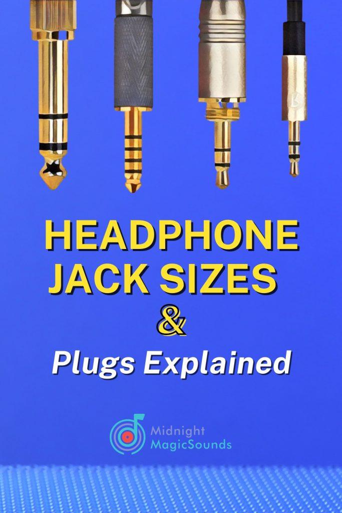 Headphone Jack Sizes & Plugs Explained Pin