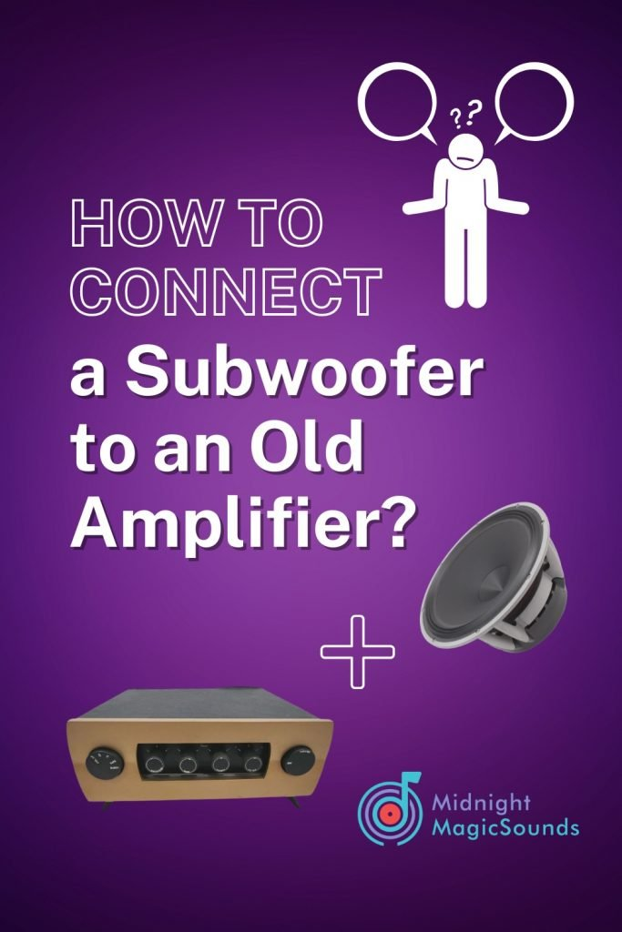 How to Connect a Subwoofer to An Old Amplifier Pin