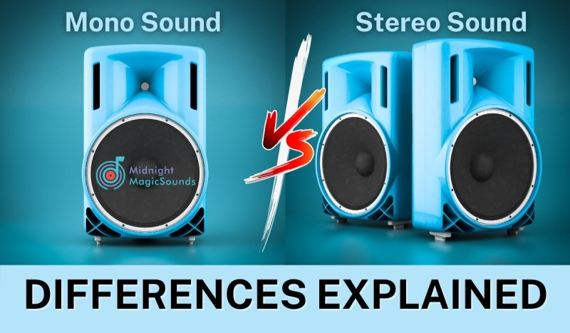 Mono vs. Stereo Sound Differences Explained