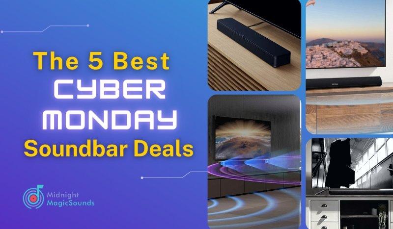 The 5 Best Cyber Monday Soundbar Deals