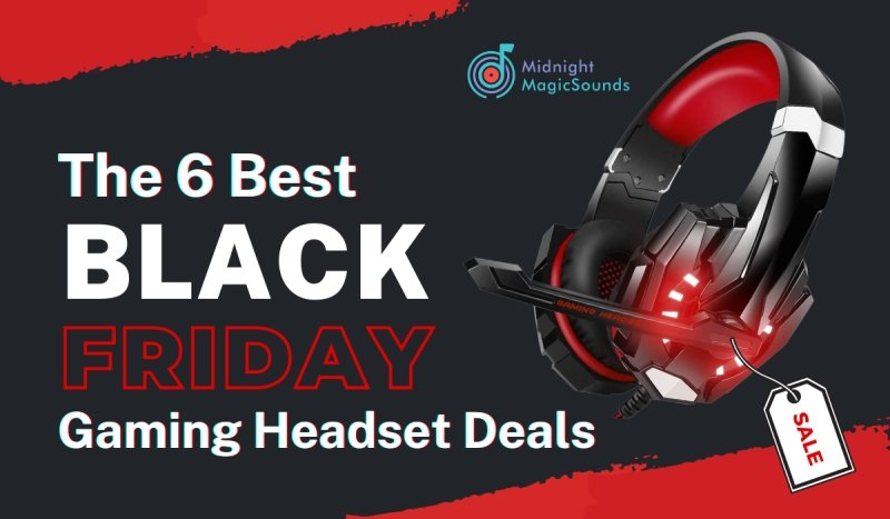 The 6 Best Black Friday Gaming Headset Deals